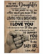 To Daughter From Dad Loving You And Breathing Hand Vertical Poster