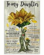 To My Daughter Sunflower The Gift Of You Vertical Poster