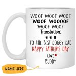 Custom Name Happy Father's Day To The Best Doggy Dad Printed Mug