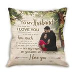 Cushion Pillow Cover Gift For Husband Never Forget That I Love You
