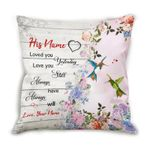 Custom Name Cushion Pillow Cover Gift Loved You Yesterday Hummingbird Couple