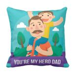 Dad You Are My Hero Cartoon Gift For Daddy Printed Cushion Pillow Cover