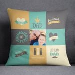 Custom Photo Happy Father's Day I Love My Dad Gift For Dad Pillow Cover