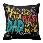 Quirky Best Dad In The World Gift For Daddy Printed Cushion Pillow Cover