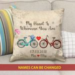 Custom Name And Numbers Cushion Pillow Cover Gift My Heart Is Wherever You Are