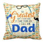My Greatest Gift Mustage Colorful Gift For Daddy Printed Cushion Pillow Cover