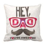 Moustache Awesome Dad Gift For Daddy Printed Cushion Pillow Cover