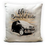 Printed Cushion Pillow Cover Life Is A Beautiful Ride