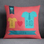 I Love Dad Custom Name Cushion Pillow Cover Gift For Dad