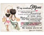My Mommy You'll Be Daughter Gift For Mom Matte Canvas