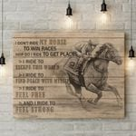 Riding Horse I Ride To Feel Strong Gift For Horse Lovers Matte Canvas