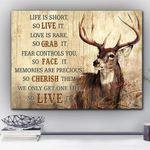 Deer Life Is Short So Live It Matte Canvas Gift