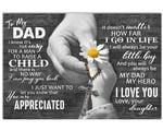 No Matter How Far I Go In Life Daughter Gift For Dad Matte Canvas