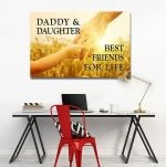 Daddy And Daghter Best Friends For Life Matte Canvas