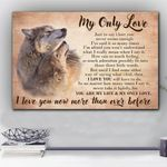 Wolf Love You More Than Ever Before Matte Canvas Gift