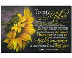 Thank For Loving Me Unconditionally Sunflower Matte Canvas Daughter Gift For Mom