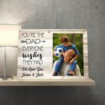 You're The Dad Everyone Wishes They Had Custom Name And Photo Matte Canvas