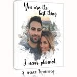 You Are The Best Thing Custom Photo Matte Canvas