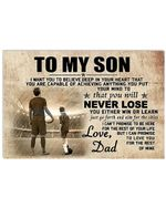 Matte Canvas Dad Gift For Son You Will Never Lose Soccer