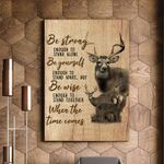 Deer Be Strong When The Time Comes Matte Canvas Gift