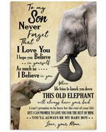 Elephant Never Forget I Love You Matte Canvas Mom Gift For Son