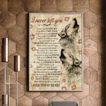 Wolf I Never Left You Matte Canvas Gift For Dog Lovers