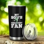 My Son's Greatest Fan Baseball Color Printed Tumblers