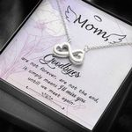 Goodbyes Are Not Forever Are No The End Infinity Heart Necklace Gifts For Angel Mom