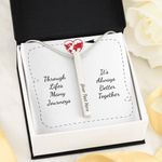 Always Better Together Through Lifes Many Journeys Vertical Stick Necklace For Daughter