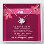 With You Beside Me Love Knot Necklace For Wife