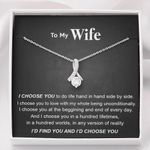 I Choose You In A Hundred Gift For Wife Alluring Beauty Necklace