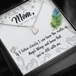 Gift For Angel Mom I Can Hear The Rustle Of Angel Wings Sweetest Hearts Necklace
