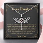 Want You To Believe Deep In Your Heart Dragonfly Dreams Necklace Gift For Daughter