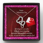 I'd Even Be Willing To Work For Free Double Hearts Necklace Gift For Wife