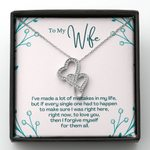 I've Made A Lot Of Mistakes In My Life Double Hearts Necklace Gift For Wife