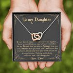 Nothing Can Change Who You Are Interlocking Hearts Necklace Gift For Daughter