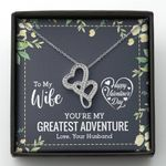 You Are My Greatest Adventure Double Hearts Necklace Valentine Gift For Wife
