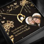 You Will Always Be The Friends Of My Heart Gift For Soul Sister 18K Gold Forever Love Necklace