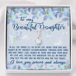 My Love Will Follow You Alluring Beauty Necklace Gift For Daughter