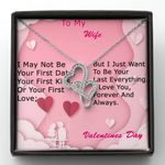 Pink Heart Want To Be Your Last Everything Gift For Wife Double Hearts Necklace