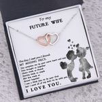 Love Made Us Forever Together Gift For Future Wife Interlocking Hearts Necklace