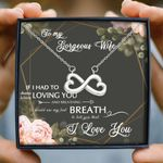 Loving You And Breathing Gift For Gorgeous Wife Infinity Heart Necklace