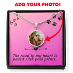 Custom Photo Circle Pendant Necklace Gift For Dog Lovers The Road To My Heart