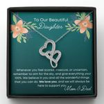 Gift For Our Beautiful Daughter We Will Always Be There To Support You Double Hearts Necklace