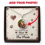 Custom Photo Circle Pendant Necklace Gift For Dog Lovers Brown Dog Paw The Road To My Heart