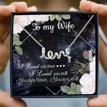 I Loved You Then Gift For Wife Scripted Love Necklace