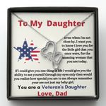 Even When I'm Not Close By Double Hearts Necklace Gift For Veteran's Daughter