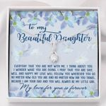 No Matter How Old You Are Alluring Beauty Necklace Gift For Daughter