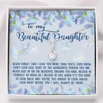 Never Give Up On The Dreams Alluring Beauty Necklace Gift For Daughter