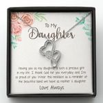 Having You As My Daughter Is Such A Precious Gift In My Life Gift For Daughter Double Hearts Necklace
